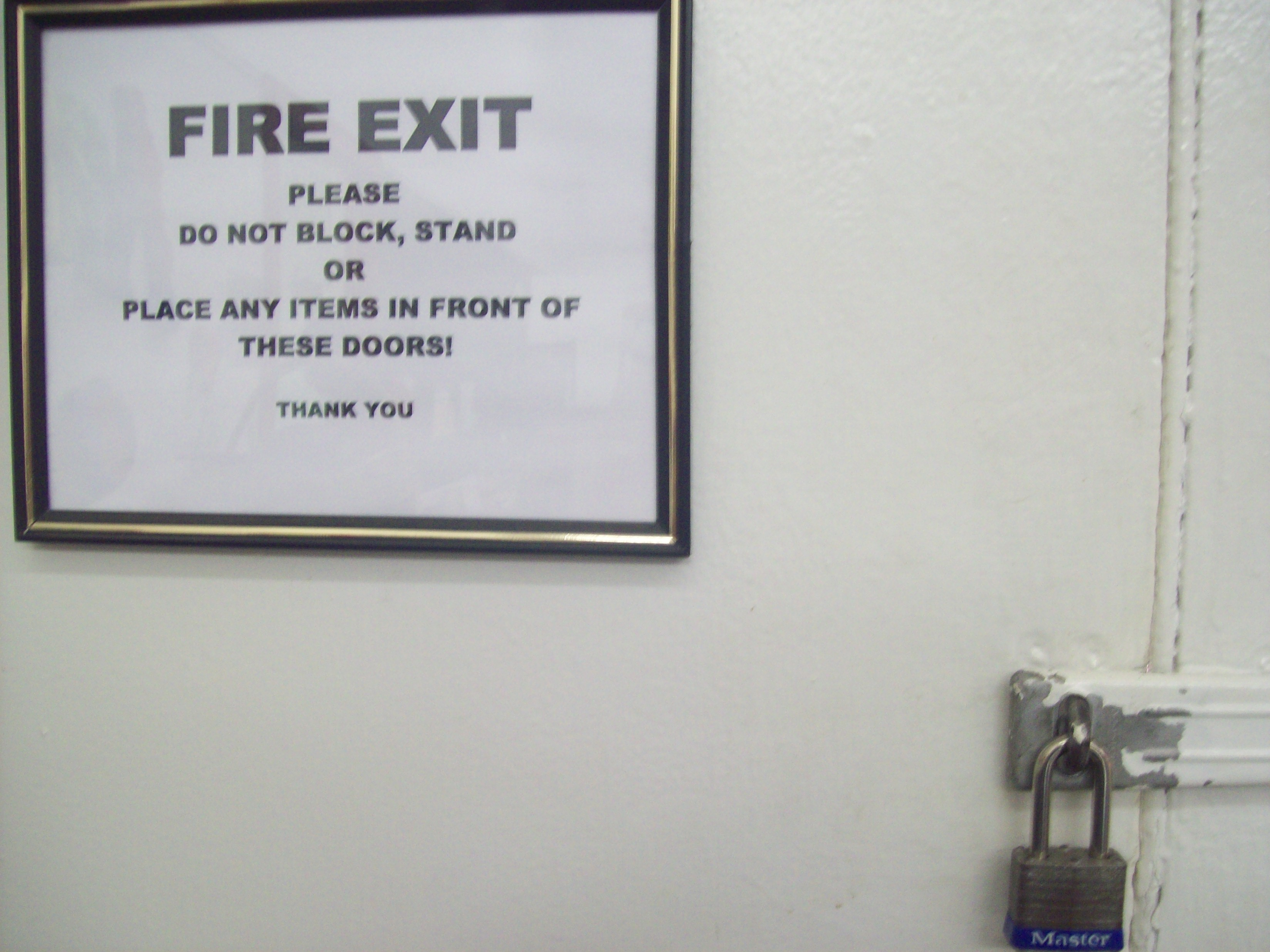 Wordless Wednesday – Seriously, Don't Block The Fire Exit That Has A Padlock On It!